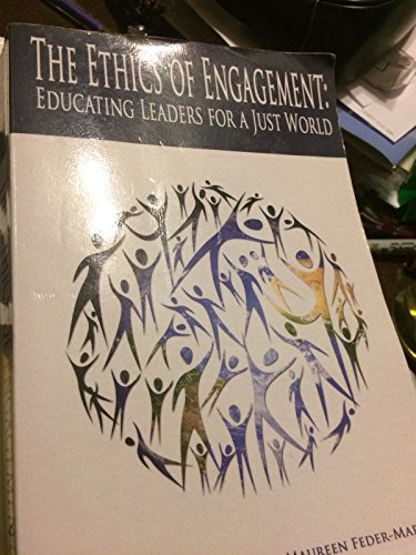 9781581529739: The Ethics of Engagement: Educating Leaders for a Just World