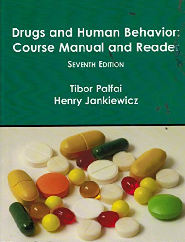 9781581529746: Drugs and Human Behavior: Course Manual and Reader (Seventh Edition)