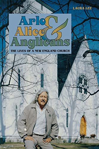 9781581570106: Arlo, Alice, and Anglicans