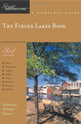 Explorers Great Destinations: The Finger Lakes Book 0