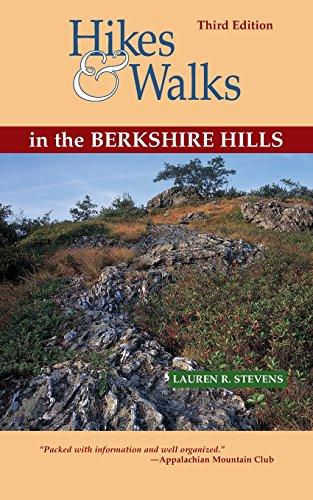 9781581570687: Hikes & Walks in the Berkshire Hills, Third Edition (A Berkshire Outdoors Series Guide)