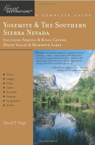 9781581570779: Yosemite and the Southern Sierra Nevada: Including Sequoia and Kings Canyon, Death Valley and Mammoth Lakes (Great Destinations)