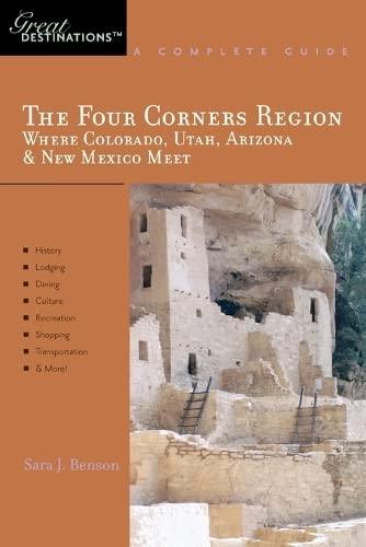 9781581570830: Explorer's Guide The Four Corners Region: Where Colorado, Utah, Arizona & New Mexico Meet: A Great Destination (Explorer's Great Destinations)