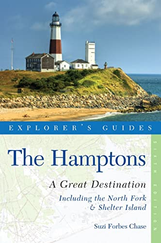 Explorer's Guide Hamptons: a Great Destination: Includes North Fork & Shelter Island (...
