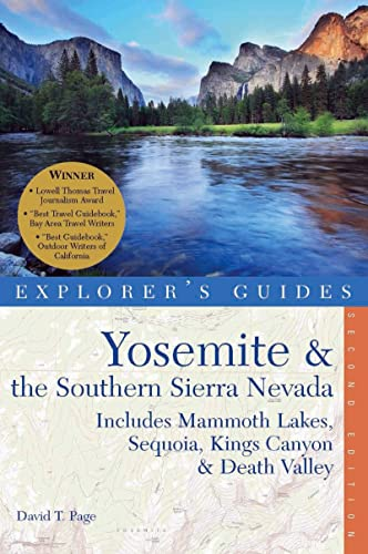 9781581571400: Yosemite & the Southern Sierra Nevada: Includes Mammoth Lakes, Sequoia, Kings Canyon & Death Valley - A Great Destination (Explorer's Guides)