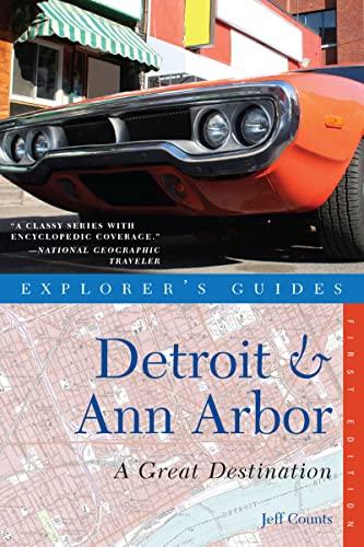 9781581571417: Detroit & Ann Arbor: A Great Destination (Explorer's Guides)