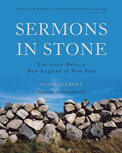 9781581571653: Sermons in Stone: The Stone Walls of New England and New York (Second Edition)