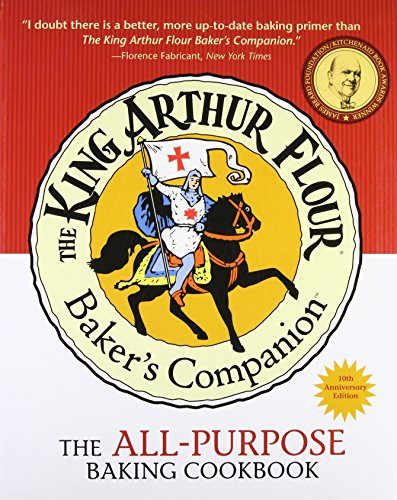 9781581571783: The King Arthur Flour Baker's Companion: The All-Purpose Baking Cookbook