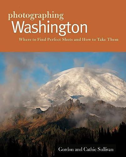 9781581572056: Photographing Washington (Photographer's Guides)