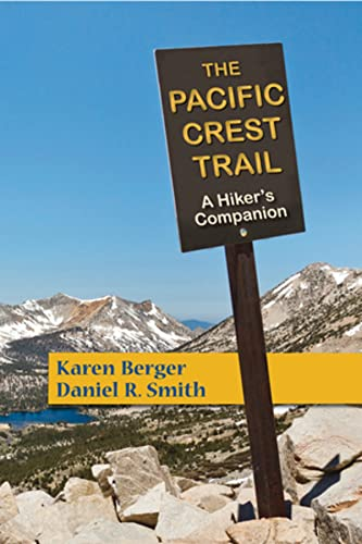 9781581572124: The Pacific Crest Trail: A Hiker's Companion