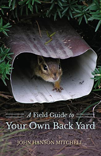 9781581572131: A Field Guide to Your Own Back Yard (Second Edition)