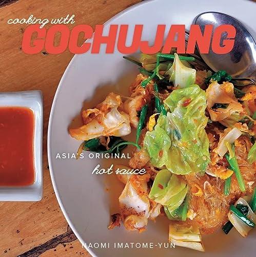 9781581572520: Cooking with Gochujang: Asia's Original Hot Sauce
