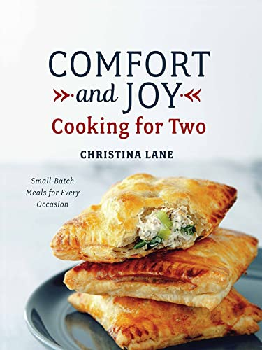 9781581573428: Comfort and Joy: Cooking for Two