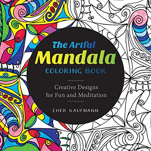 9781581573527: The Artful Mandala Coloring Book: Creative Designs for Fun and Meditation