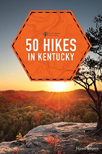 9781581573732: 50 Hikes in Kentucky (2nd Edition) (Explorer's 50 Hikes)
