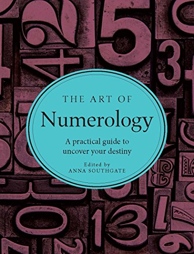 9781581573756: The Art of Numerology: A Practical Guide to Uncover Your Desitny