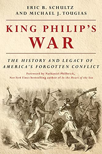 9781581574890: King Philip's War: The History and Legacy of America's Forgotten Conflict (Revised Edition)