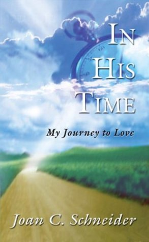 9781581580662: In His Time: My Journey to Love