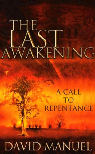 9781581580822: The Last Awakening: A Call to Repentance