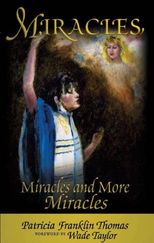 9781581580860: Miracles, Miracles and More Miracles