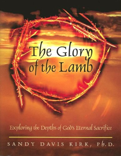 9781581581164: The Glory of the Lamb