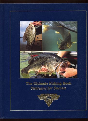 9781581590159: The Ultimate Fishing Book: Strategies for Success