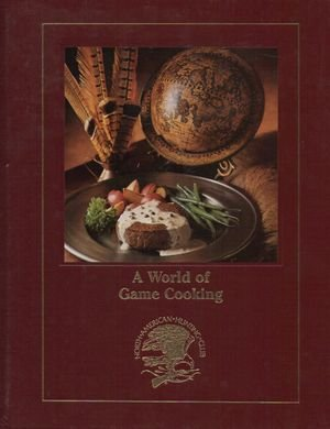 A world of game cooking: Marrone, Teresa
