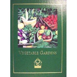 9781581590357: Vegetable Gardens (Complete Gardener's Library)