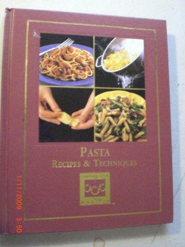 Pasta: Recipes & techniques (Cooking arts collection): Della Croce, Julia