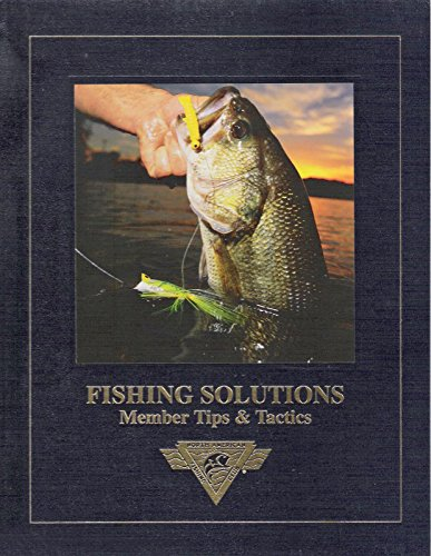 Fishing Solutions : Member Tips and Tactics: Gohman, Kelly