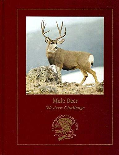 Mule Deer Western Challenge: North American Hunting