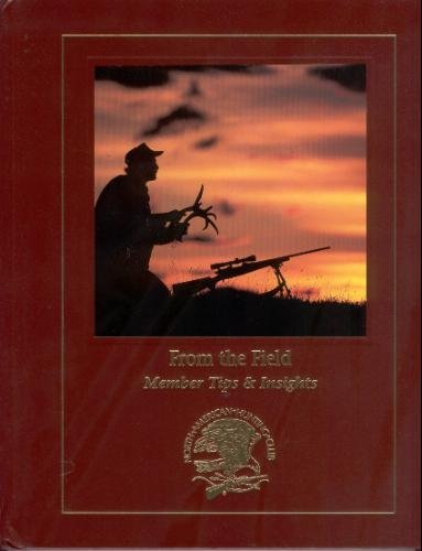 9781581591088: From The Field - Member Tips & Insights