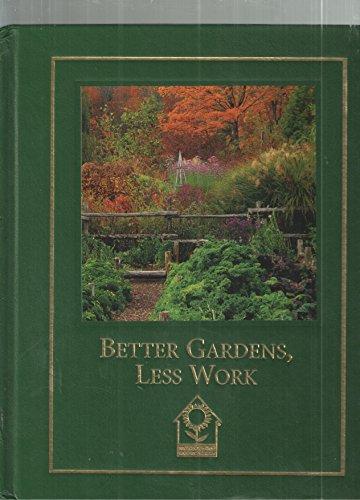 9781581591118: Better Gardens, Less Work