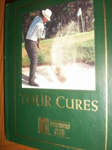 9781581591309: Tour cures (Game improvement library)