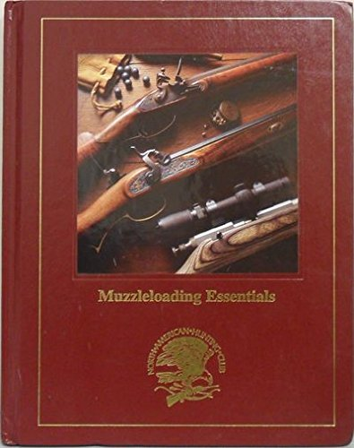 Muzzleloading Essentials (Hunting wisdom library): Bryce Towsley