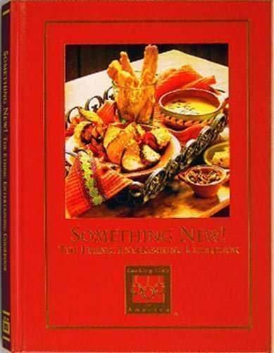 9781581591521: Something New! The Ethnic Entertaining Cookbook (Cooking Arts Collection)
