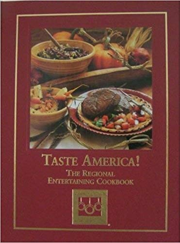 Taste America! The Regional Entertaining Cookbook (1581591764) by Cooking Club of America