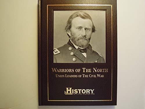 Warriors of the North: Union Leaders of the Civil War (American history archives) (1581592450) by Philip Katcher