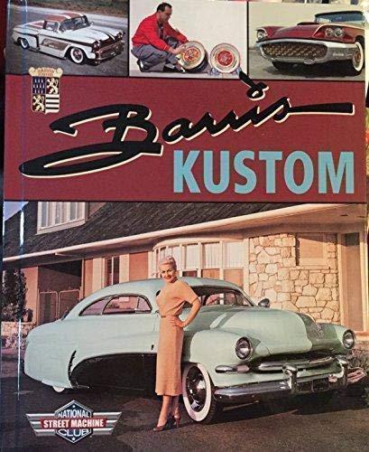 9781581592924: Barris Kustom - The Complete Street Machine Library