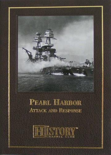 Pearl Harbor: Attack and Response (The History Channel) (1581593074) by Carl Smith