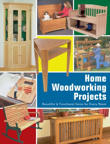 9781581593433: Home Woodworking Projects: Beautiful & Functional Items for Every Room