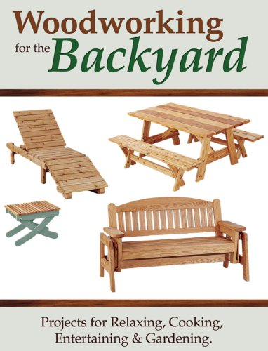 9781581593457: Woodworking for the Backyard: Projects for Relaxing, Cooking, Entertaining and Gardening