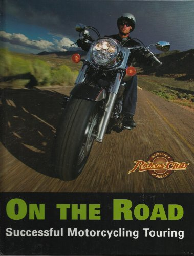 9781581593532: On the Road: Successful Motorcycle Touring