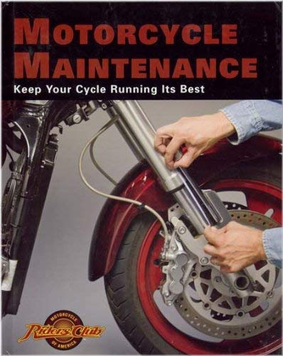 Motorcycle Maintenance Keep Your Cycle Running Its: n/a