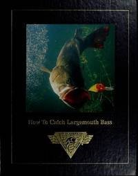 9781581594492: How to Catch Largemouth Bass - North American Fishing Club