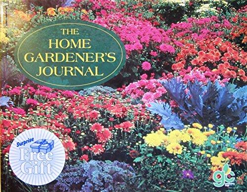 The Home Gardener's Journal: n/a