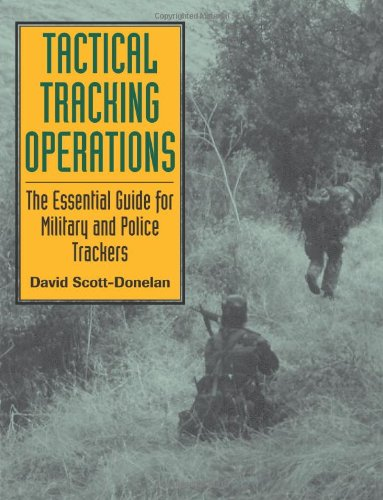 9781581600032: Tactical Tracking Operations: The Essential Guide for Military and Police Trackers