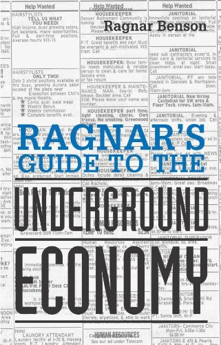 Ragnar's Guide To The Underground Economy: Benson, Ragnar