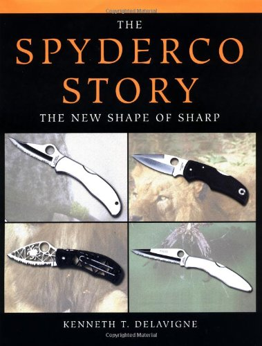 9781581600605: Spyderco Story: The New Shape of Sharp