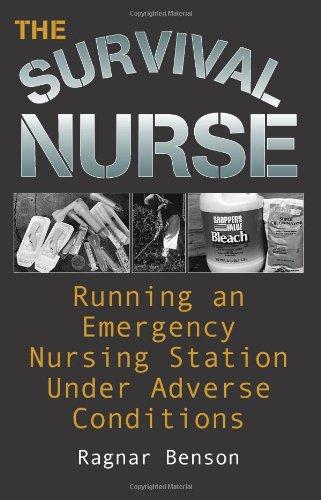 The Survival Nurse: Ragnar Benson